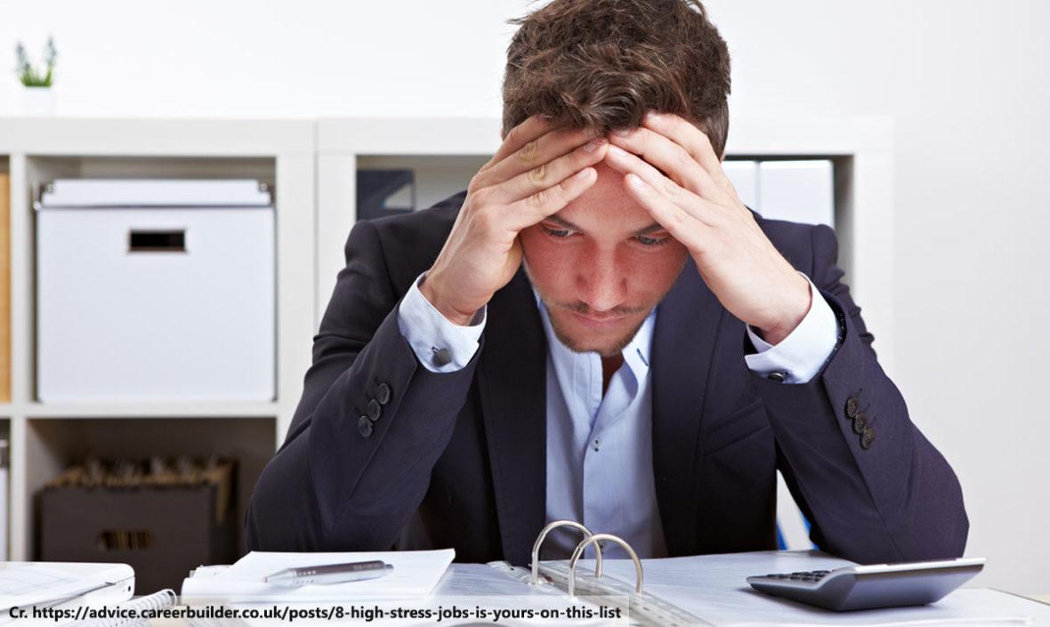 High Stress Job